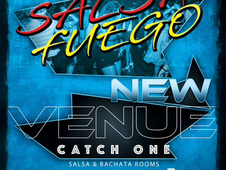 NEW VENUE FOR SALSA FUEGO!!!!