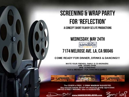 'Reflection' Screening Party - MAY 24th, 2017