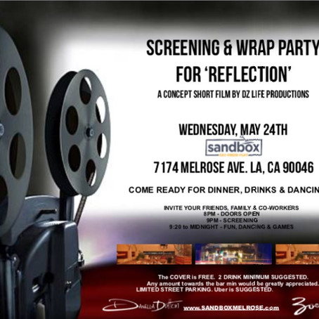 'Reflection' Screening Party - MAY 24th, 2017