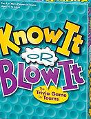 know it or blow it.jpg
