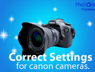 Correct Settings for Canon Cameras