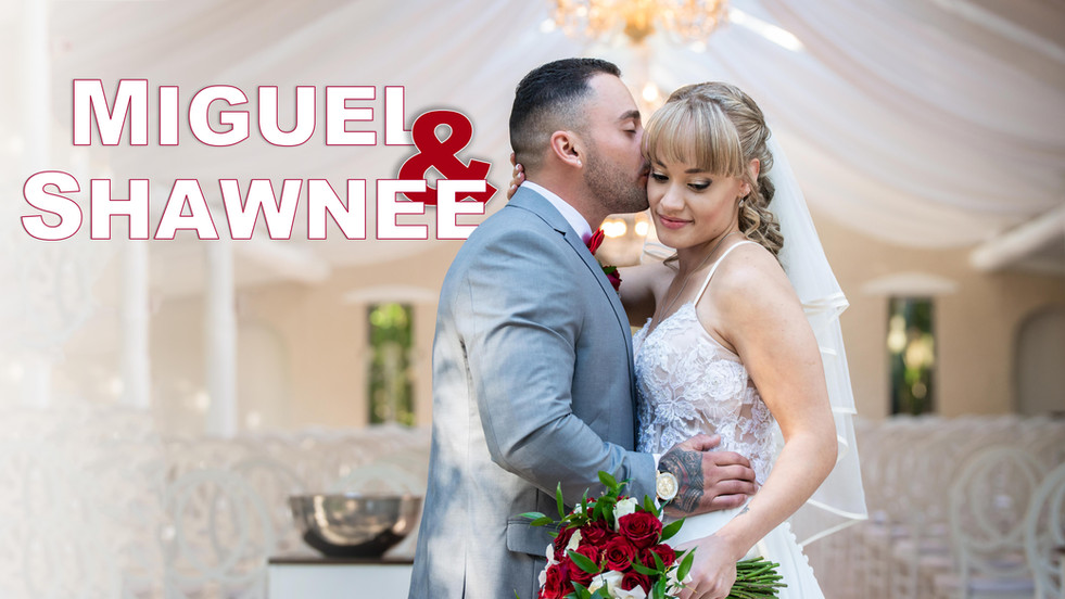 Miguel and Shawneés Wedding Video