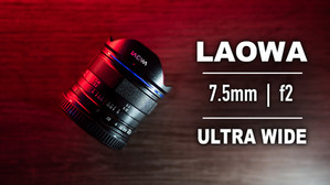 The Laowa 7.5mm f2 Lens for Micro Four Thirds