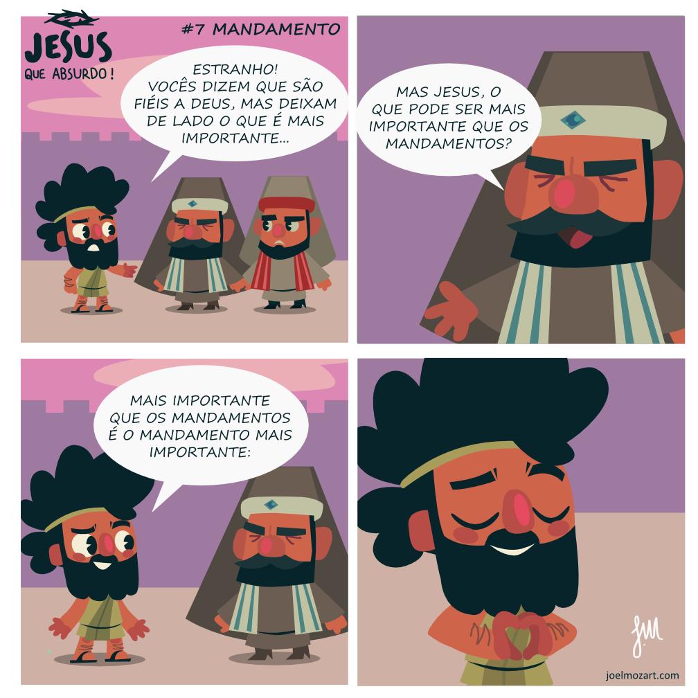 Jesus que absurdo | Mandamento