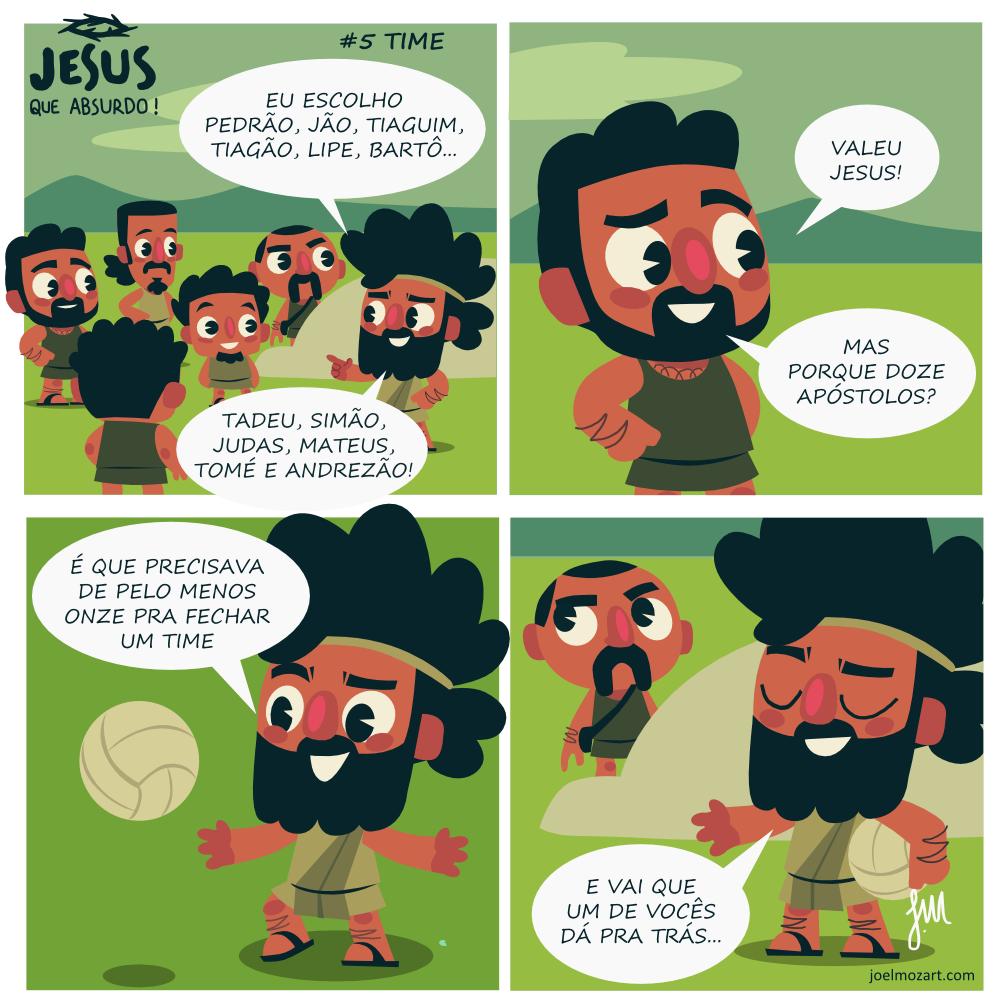 Jesus que absurdo | Time