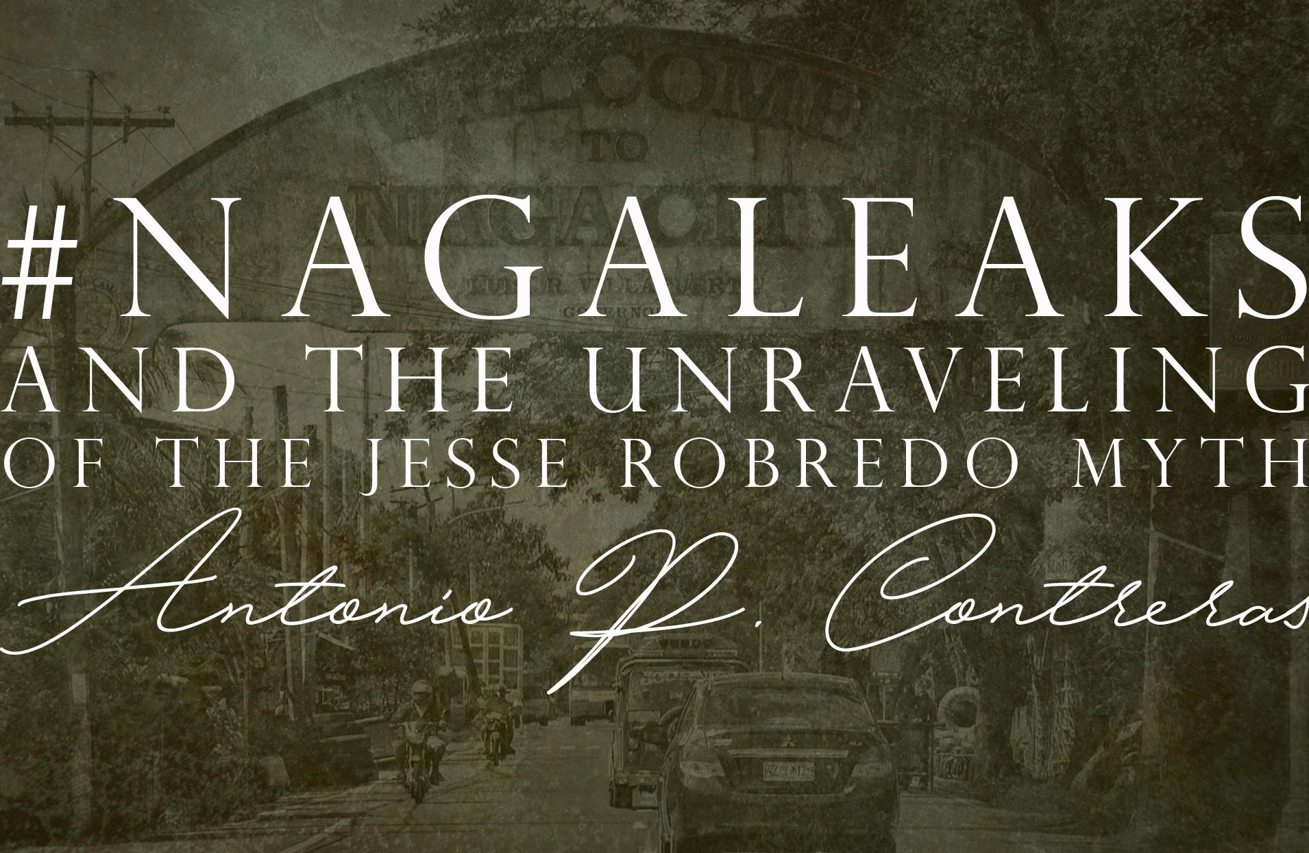 #nagaleaks And The Unraveling Of The Robredo Myth