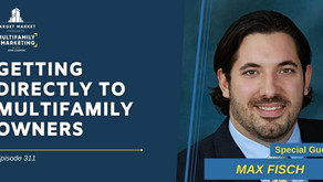 Getting Directly to Multifamily Owners with Max Fisch