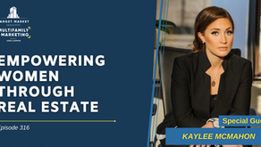 Empowering Women through Real Estate with Kaylee McMahon