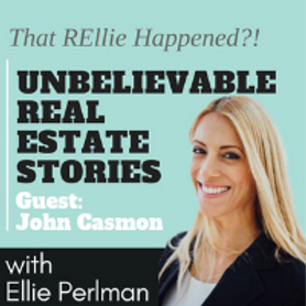 Unbelievable Real Estate Stories