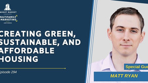 Creating Green, Sustainable and Affordable Housing with Matt Ryan