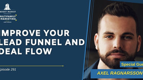 Improve Your Lead Funnel and Deal Flow with Axel Ragnarsson