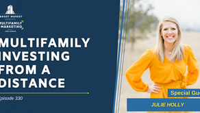 Multifamily Investing from a Distance with Julie Holly