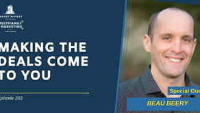 Making the Deals Come to You with Beau Berry