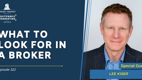What to Look for in a Broker with Lee Kiser