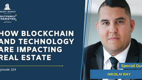 How Blockchain and Technology Are Impacting Real Estate with Nikolai Ray