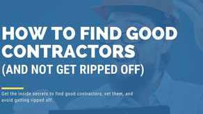 How to Find Good Contractors (and Not Get Ripped Off)