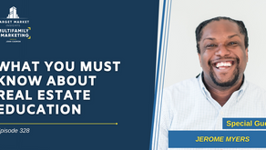 What You Must Know About Real Estate Education with Jerome Myers