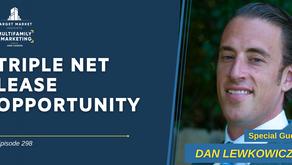 Triple Net Lease Opportunity with Dan Lewkowicz