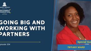 Going Big and Working with Partners with Tiffany Ward
