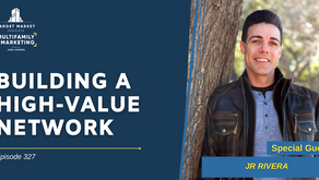 Building a High-Value Network with JR Rivera