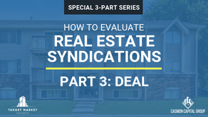 Real Estate Syndications: How to Evaluate Apartment Deals (Part 3)