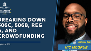 Breaking Down 506c, 506b, Reg A, and Crowdfunding with Nic McGrue