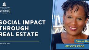 Social Impact through Real Estate with Felecia Froe