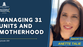 Managing 31 Units and Motherhood with Anette Talie