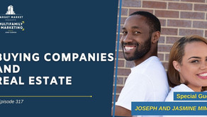 Buying Companies and Real Estate with Joseph and Jasmine Mims