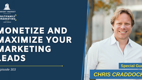 Monetize and Maximize Your Marketing Leads with Chris Craddock
