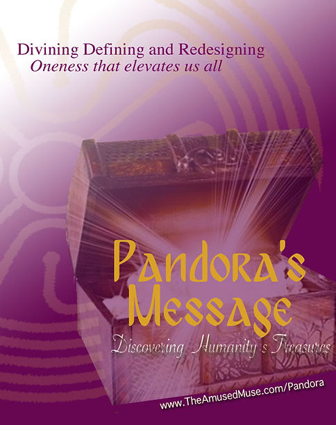 Pandora's message for discovering humanitiy's treasures