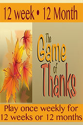 The 12 Week Game of Thanks