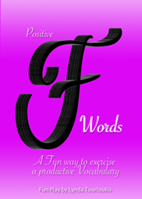 Positive F Words 30 Day Play Experience