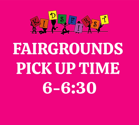 Pick Up Time: 6-6:30