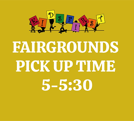 Pick Up Time: 5-5:30