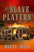 The Slave Players by Megan Allen