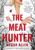 The Meat Hunter by Megan Allen
