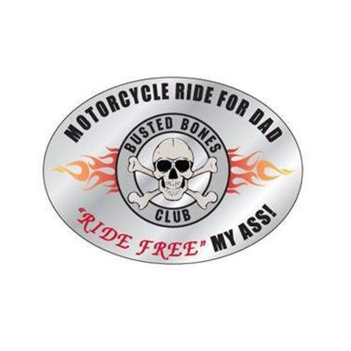 """(2"""") oval shaped decal """"Ride Free My Ass """""""