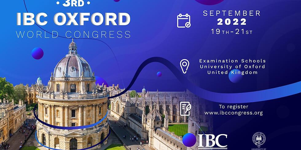 Third IBC Oxford University World Congress 2022
