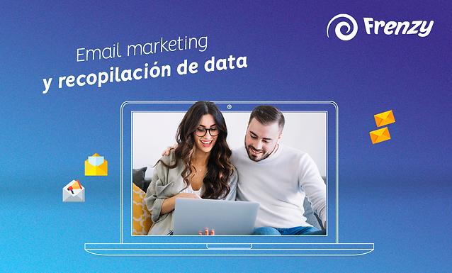 Email marketing y recopilación de data