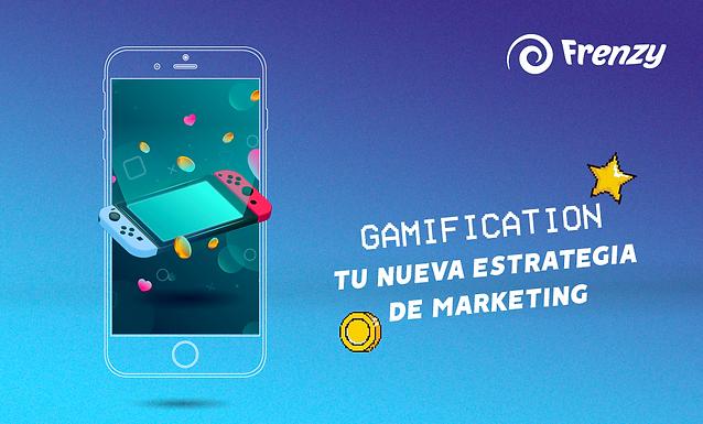 Gamification 🕹️ tu nueva estrategia de marketing