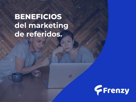 Beneficios del Marketing de Referidos