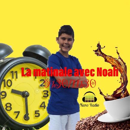 La matinale avec Noah