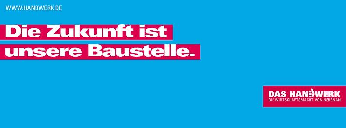 Das Handwerk - Die Zukunft ist unsere Baustelle (www.handwerk.de)