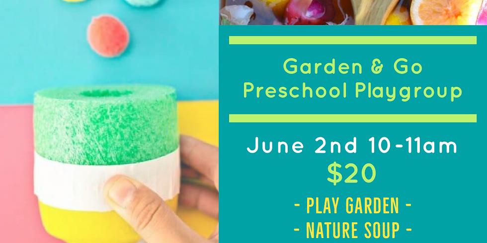 June 2nd Preschool playgroup garden and go