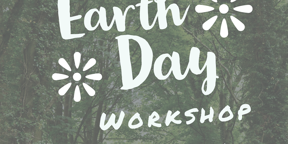 Earth Day Workshop