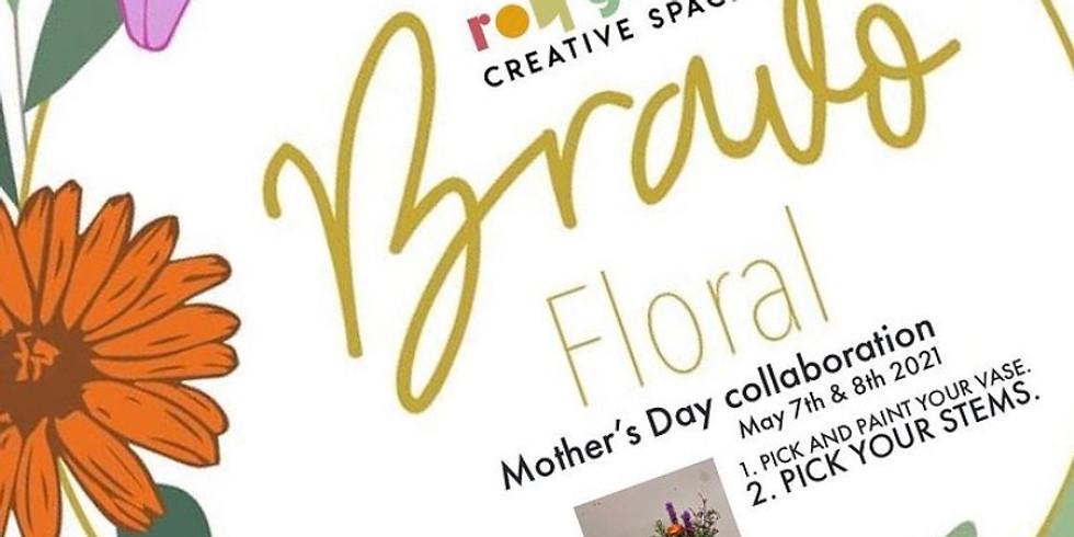 Mothers Day Collaboration BRAVO