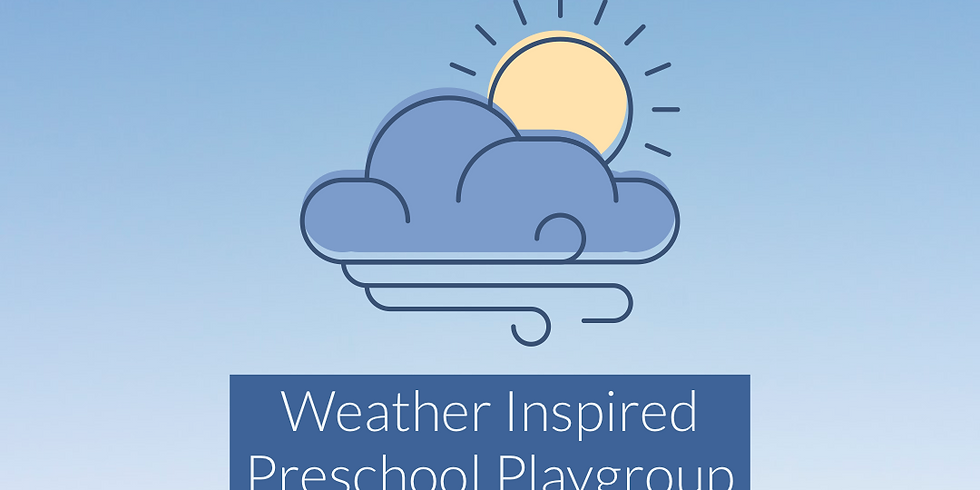 Weather Preschool Playgroup