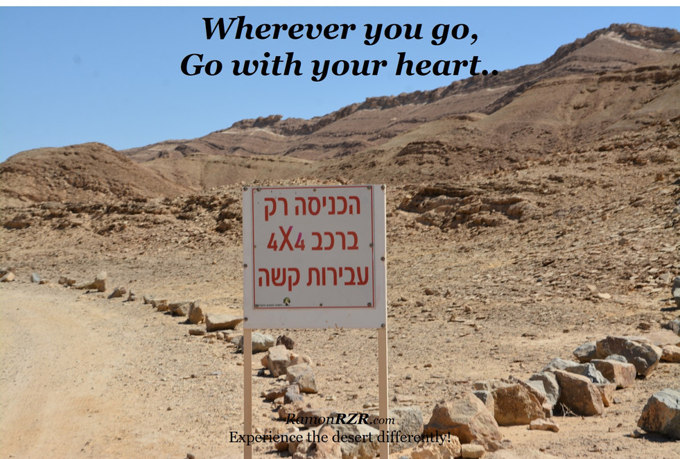 Wherever you go, Go with your heart..