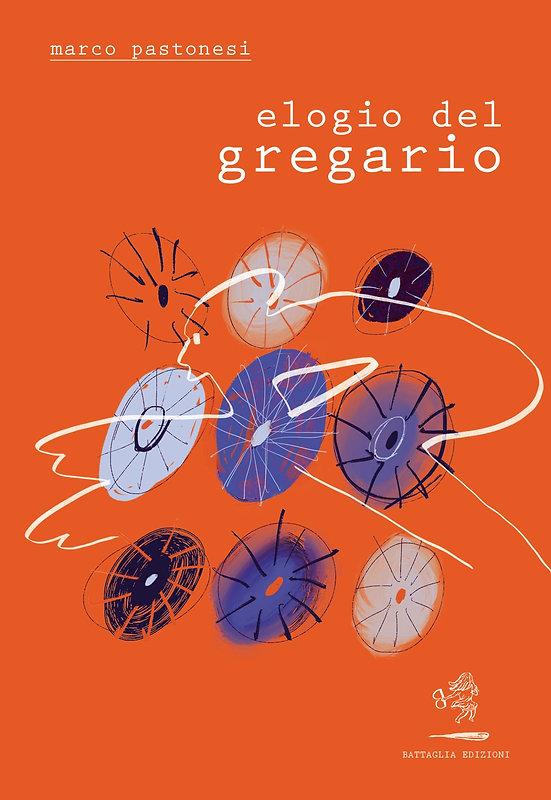 Marco Pastonesi, Elogio del Gregario.jpg